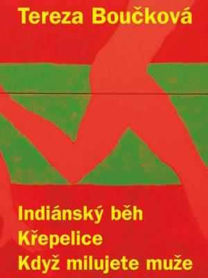 bouckova-indiansky-beh-krepelice-kdyz-milujete-muze